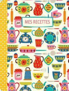 Cahier illustré Mes recettes