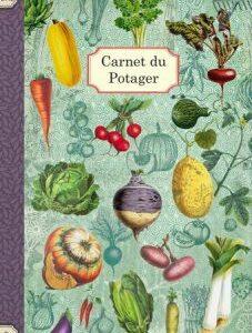 Cahier illustré Carnet du potager
