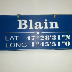 "Pancarte ""Blain Latitude Longitude"""