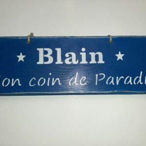 """Pancarte """"Blain mon coin de paradis"""""""